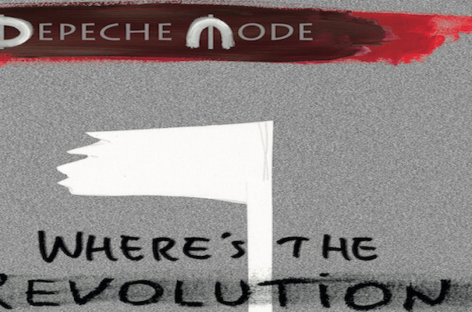 """Review of new Depeche Mode single """"Where's the Revolution"""""""