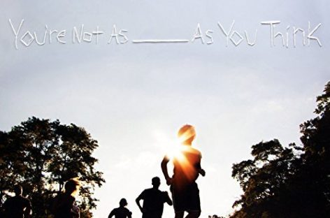 Review: 'You're Not As ___ As You Think' by Sorority Noise